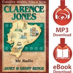 CHRISTIAN HEROES: THEN & NOW<BR>Clarence Jones: Mr. Radio<br>E-book downloads
