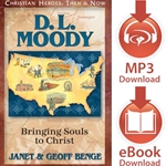 CHRISTIAN HEROES: THEN &amp; NOW<br>D.L. Moody: Bringing Souls to Christ<br>E-book downloads