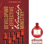 DEVELOPING AN EFFECTIVE WORSHIP MINISTRY<br>E-book downloads