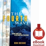 THE FOURTH WAVE<br>Taking Your Place in the New Era of Missions<br>E-book downloads