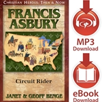 CHRISTIAN HEROES: THEN & NOW<br>Francis Asbury: Circuit Rider<br>E-book downloads