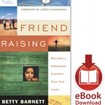 FRIEND RAISING<br>Building a Missionary Support Team that Lasts<br>E-book downloads
