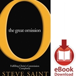 THE GREAT OMISSION<br>Fulfilling Christ's Commission Completely<br>E-book downloads
