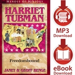 HEROES OF HISTORY<br>Harriet Tubman: Freedombound<br>E-book and audiobook downloads