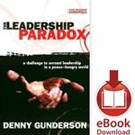 THE LEADERSHIP PARADOX<br>A Challenge to Servant Leadership in a Power-Hungry World<br>E-book downloads