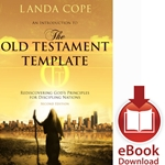 THE OLD TESTAMENT TEMPLATE<br>Rediscovering God's Principles for Discipling Nations<br>E-book downloads
