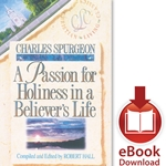 BELIEVER'S LIFE SERIES<BR>Passion for Holiness In a Believer's Life<br>E-book downloads