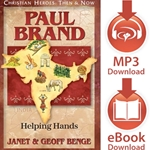 CHRISTIAN HEROES: THEN & NOW<b>Paul Brand: Helping Hands<br>E-book downloads