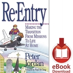 RE-ENTRY<br>Making the Transition from Missions to Life at HomeE-book downloads