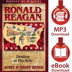 HEROES OF HISTORY<br>Ronald Reagan: Destiny at His Side<br>E-book and audiobook downloads