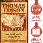 HEROES OF HISTORY<br>Thomas Edison: Inspiration and Hard Work<br>E-book downloads