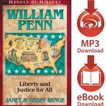 HEROES OF HISTORY<br>William Penn: Liberty and Justice for All<br>E-book downloads