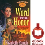 SHADOWCREEK CHRONICLES<br>Book 1: Word of Honor