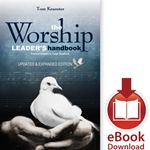 THE WORSHIP LEADER'S HANDBOOK<br>Practical Answers to Tough Questions<br>E-book downloads