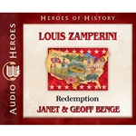 AUDIOBOOK: HEROES OF HISTORY<br>Louis Zamperini: Redemption