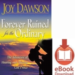 FOREVER RUINED FOR THE ORDINARY<br>The Adventure Of Hearing And Obeying The Voice Of God<br>E-book downloads