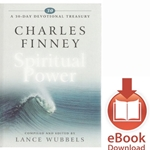 A 30 DAY DEVOTIONAL TREASURY Charles Finney on Spiritual Power<br>E-book downloads