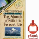BELIEVER'S LIFE SERIES<br>Triumph of Faith in a Believer's Life<br>E-book downloads