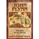 CHRISTIAN HEROES: THEN &amp; NOW<br>John Flynn