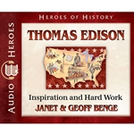 AUDIOBOOK: HEROES OF HISTORY<br>Thomas Edison: Inspiration and Hard Work