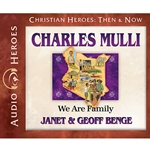 AUDIOBOOK: CHRISTIAN HEROES: THEN &amp; NOW<br>Charles Mulli: We Are Family