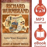 CHRISTIAN HEROES: THEN &amp; NOW<br/>Richard Wurmbrand: Love Your Enemies<br/>Audiobook download