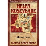 CHRISTIAN HEROES: THEN & NOW<br>Helen Roseveare: Mama Luka