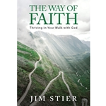 THE WAY OF FAITH<br>Thriving In Your Walk With God