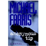 ANONYMOUS TIP<br>A fictional story about false accusations of child abuse