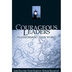 COURAGEOUS LEADERS<br>Transforming Their World