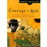 THE DAUGHTERS OF THE FAITH SERIES<BR>Courage to Run