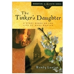 THE DAUGHTERS OF THE FAITH SERIES<BR>The Tinker's Daugther