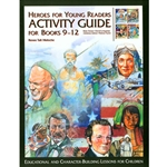 HEROES FOR YOUNG READERS<br>Activity Guide for Books 9-12