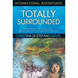 INTERNATIONAL ADVENTURES SERIES<br>Totally Surrounded