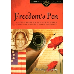 THE DAUGHTERS OF THE FAITH SERIES<BR>Freedom's Pen