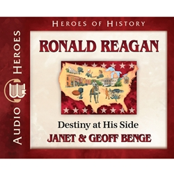 AUDIOBOOK: HEROES OF HISTORY<br>Ronald Reagan: Destiny at His Side