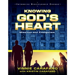 KNOWING GOD'S HEART<br>Missions and Evangelism<br>Intensive Discipleship Course