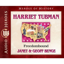 AUDIOBOOK: HEROES OF HISTORY<br>Harriet Tubman: Freedombound