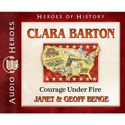 AUDIOBOOK: HEROES OF HISTORY<br>Clara Barton: Courage Under Fire
