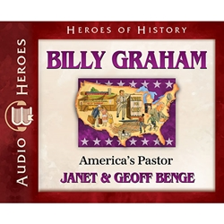 AUDIOBOOK: HEROES OF HISTORY<br>Billy Graham: America's Pastor