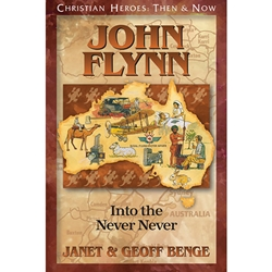 CHRISTIAN HEROES: THEN & NOW<br>John Flynn