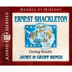 AUDIOBOOK: HEROES OF HISTORY<br>Ernest Shackleton: Going South