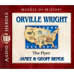 AUDIOBOOK: HEROES OF HISTORY<br>Orville Wright: The Flyer
