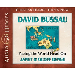 AUDIOBOOK: CHRISTIAN HEROES: THEN & NOW<br>David Bussau: Facing the World Head-on