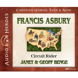 AUDIOBOOK: CHRISTIAN HEROES: THEN & NOW<br>Francis Asbury: Circuit Rider