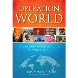 OPERATION WORLD<br>The Definitive Prayer Guide to Every Nation