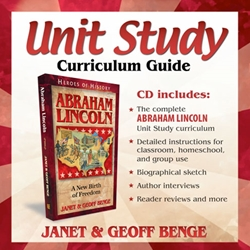HEROES OF HISTORY<BR>CD - Unit Study Curriculum Guide<br>Abraham Lincoln